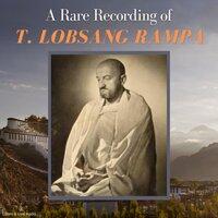A Rare Recording of T. Lobsang Rampa - T. Lobsang Rampa