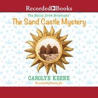 The Sand Castle Mystery - Carolyn Keene