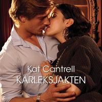 Kärleksjakten - Kat Cantrell