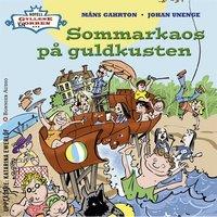 Sommarkaos på Guldkusten - Johan Unenge, Måns Gahrton