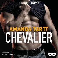 Chevalier - Amanda Tartt