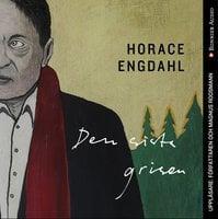 Den sista grisen - Horace Engdahl