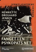 Fanget i en psykopats net - Henriette Dregaard Jensen