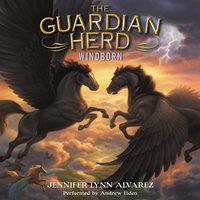 The Guardian Herd: Windborn - Jennifer Lynn Alvarez