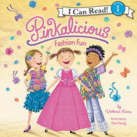 Pinkalicious: Fashion Fun - Victoria Kann