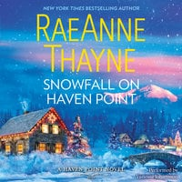 Snowfall on Haven Point - RaeAnne Thayne