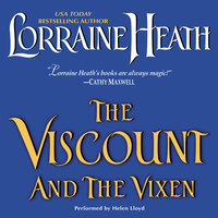 The Viscount and the Vixen - Lorraine Heath