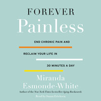 Forever Painless - Miranda Esmonde-White