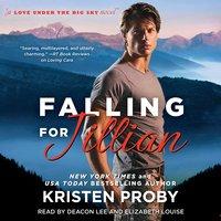 Falling for Jillian - Kristen Proby