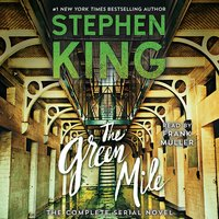The Green Mile: The Complete Serial Novel - Stephen King