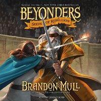 Seeds of Rebellion - Brandon Mull