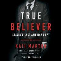 True Believer - Kati Marton