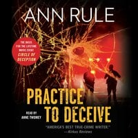 Practice to Deceive - Ann Rule