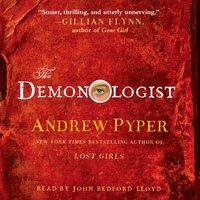 The Demonologist - Andrew Pyper