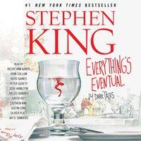 Everything's Eventual: 14 Dark Tales - Stephen King