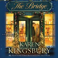 The Bridge - Karen Kingsbury