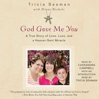 God Gave Me You - Tricia Seaman, Diane Nichols