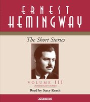 The Short Stories Volume III - Ernest Hemingway