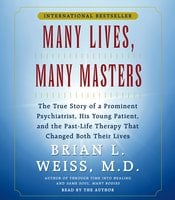Many Lives, Many Masters - Brian L. Weiss