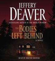 The Bodies Left Behind - Jeffery Deaver