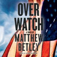 Overwatch - Matthew Betley