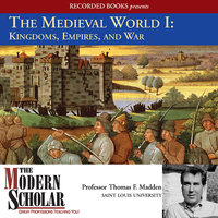 The Medieval World I - Thomas F. Madden