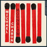 Moonglow - Michael Chabon
