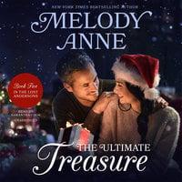 The Ultimate Treasure - Melody Anne