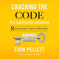 Cracking the Code to a Successful Interview - Evan Pellett