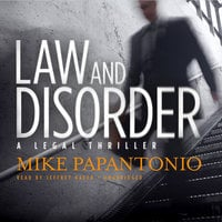 Law and Disorder - Mike Papantonio