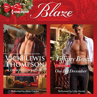 Cowboy Unwrapped & One Hot December - Tiffany Reisz, Vicki Lewis Thompson
