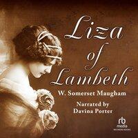 Liza of Lambeth - W. Somerset Maugham