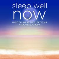 Sleep Well NOW - Nicola Haslett, Samantha Redgrave-Hogg