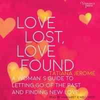 Love Lost, Love Found - Tatiana Jerome