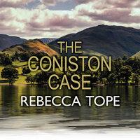 The Coniston Case - Rebecca Tope