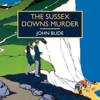 The Sussex Downs Murder - John Bude