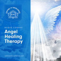 Angel Healing Therapy - Various Authors
