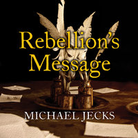 Rebellion's Message - Michael Jecks