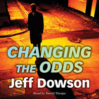 Changing the Odds - Jeff Dowson