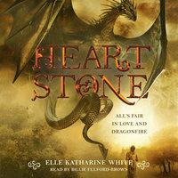 Heartstone - Elle Katharine White