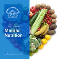Mindful Nutrition - Various authors