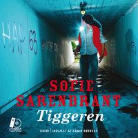 Tiggeren - Sofie Sarenbrant