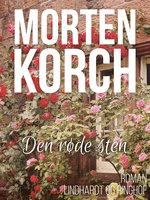 Den røde sten - Morten Korch