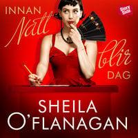 Innan natt blir dag - Sheila O'Flanagan
