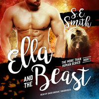 Ella and the Beast - S.E. Smith