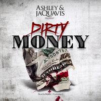 Dirty Money - Ashley & JaQuavis