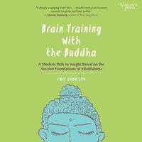 Brain Training with the Buddha - Eric Harrison