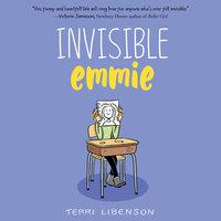 Invisible Emmie - Terri Libenson