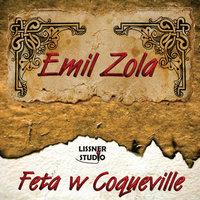 Feta w Coqueville - Emil Zola