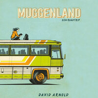 Muggenland - David Arnold